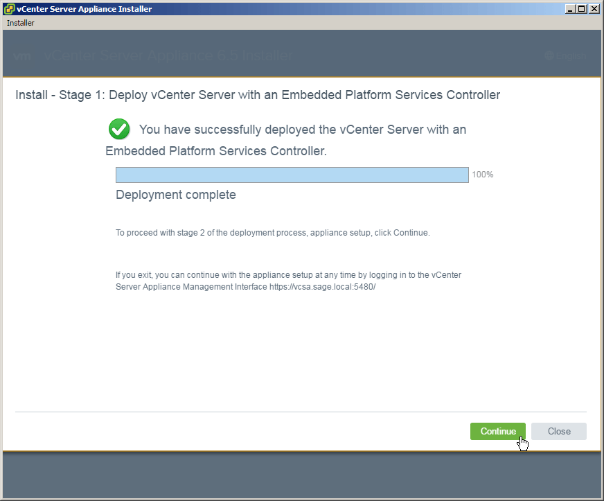 vcsa 6.5 install deploying stage 1 complete