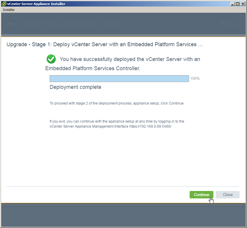 vcsa 6.5 upgrade stage1 complete